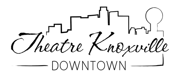 Theatre Knoxville Downtown